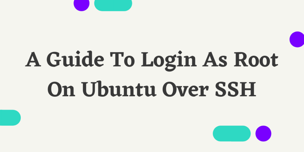 Steps to login as root over SSH