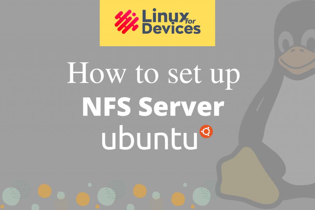 How To Set Up NFS Server On Ubuntu
